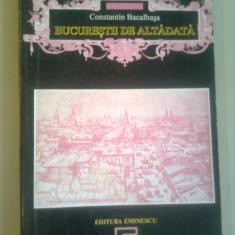 BUCURESTII DE ALTADATA(1878-1884)  ~  CONSTANTIN BACALBASA