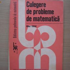 Mihai Cocuz Culegere de probleme de matematica, 2, RF11/2 - Culegere Matematica