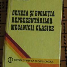 S Olariu Geneza si evolutia reprezentarilor mecanicii clasice - Carte Fizica