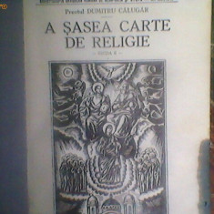 Carte-a sasea carte de religie -ed a 2-1943 - Carti de cult