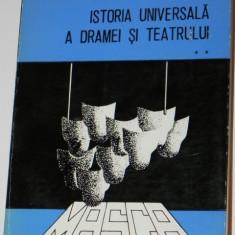 ION MARIN SADOVEANU - ISTORIA UNIVERSALA A DRAMEI SI TEATRULUI VOL 2 - Carte traditii populare