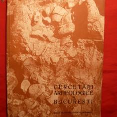 Cercetari Arheologice in Bucuresti - 1962 - Carte Istorie
