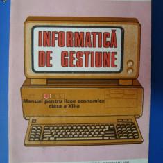 INFORMATICA DE GESTIUNE == pentru LICEE -clasa aXII-a