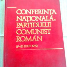 Conferinta Nationala a Partidului Comunist Roman PCR 1972 carte politica istorie