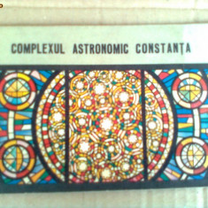 Brosura complexul astronomic constanta - Carte astrologie