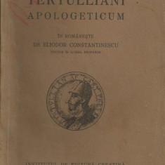 Tertullianus / APOLOGETICUM - editie 1930 - Carti bisericesti
