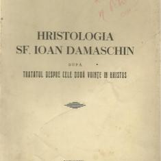 Pr.Olimp Caciula / HRISTOLOGIA SF.IOAN DAMASCHIN - editie 1938 - Carti bisericesti