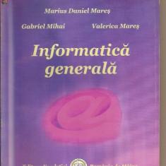 Informatica generala - Marius Daniel Mares - Carte de publicitate
