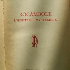 PONSON DU TERRAIL-ROCAMBOLE-L`HERITAGE MYSTERIEUX - Roman, Anul publicarii: 1966