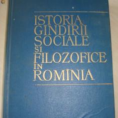 ISTORIA GINDIRII SOCIALE SI FILOZOFICE IN ROMANIA {1964}