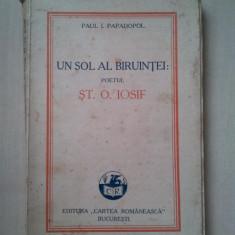 PAUL I. PAPADOPOL - UN SOL AL BIRUINTEI: POETUL ST. O. IOSIF  {1930}