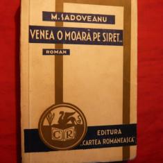 M.Sadoveanu - Venea o Moara pe Siret -ed.1939 - Roman
