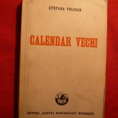 Stefania Velisar - Calendar Vechi - Prima Ed. 1939