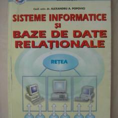 ALEXANDRU A. POPOVICI - SISTEME INFORMATICE SI BAZE DE DATE RELATIONALE - Carte baze de date