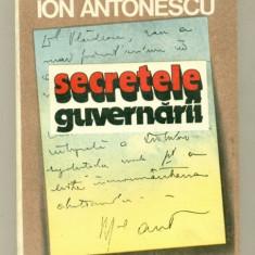 Maresalul Ion Antonescu Secretele guvernarii. - Istorie