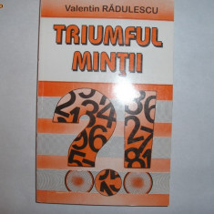 Triumful mintii   Valentin Radulescu, Alta editura