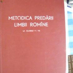 METODICA PREDARII LIMBII ROMANE LA CLASELE V - VII - Carte Psihologie