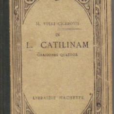 Cicero - l catilinam - orationes quator - in limba latina - Roman