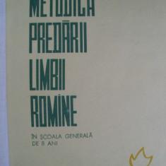 METODICA PREDARII LIMBII ROMANE IN SCOALA GENERALA DE OPT ANI - Carte Psihologie