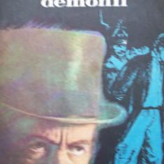 DOSTOIEVSKI-DEMONII - Roman, Anul publicarii: 1981