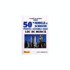 50 de modele de SCRISORI pentru gasirea unui loc de munca - Manual scolar teora, Teora