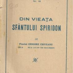 Pr.Gr.Criveanu / DIN VIEATA SFANTULUI SPIRIDON (editie 1944) - Vietile sfintilor