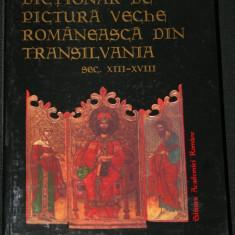 MARIUS PORUMB DICTIONAR DE PICTURA VECHE ROMANEASCA DIN TRANSILVANIA XIII-XVIII - Album Pictura