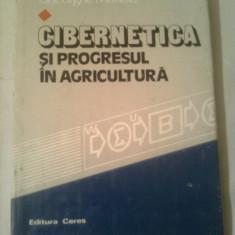 CIBERNETICA SI PROGRESUL IN AGRICULTURA ~ GHEORGHE MANOIU - Carte Cibernetica