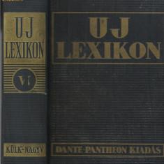 UJ LEXIKON - tom VI, Budapest, Dante Kiadas, 1936 (Enciclopedia Universala) - Enciclopedie
