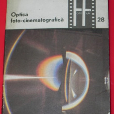 TOMA RADULET - OPTICA FOTO-CINEMATOGRAFICA VOL 1 ELEMENTE DE OPTICA fotografica
