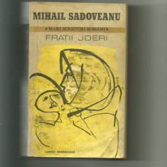 FRATII JDERI - Mihail Sadoveanu - Roman, Anul publicarii: 1982