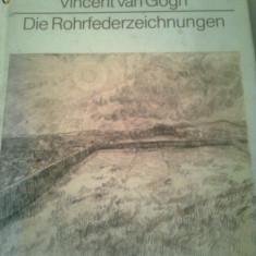 VINCENT VAN GOGH ~ DIE ROHRFEDERZEICHNUNGEN ( album )