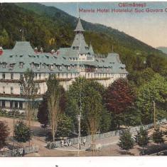 Carte postala -CALIMANESTI-Marele Hotel - Carte Postala Oltenia dupa 1918