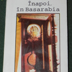 ANCA FLOREA - INAPOI IN BASARABIA - Istorie