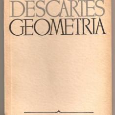 (C693) GEOMETRIA DE DESCARTES, EDITURA STIINTIFICA, BUCURESTI, 1966