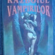 Gustave Le Rouge - Razboiul vampirilor - Roman, Anul publicarii: 1993