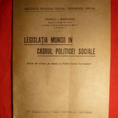 M.I.Barasch -Legislatia Muncii in cadrul Politicei Sociale -ed. interbelica - Carte Dreptul muncii