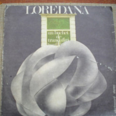 Loredana Groza Un buchet de trandafiri disc vinyl lp Muzica Pop electrecord usoara, VINIL