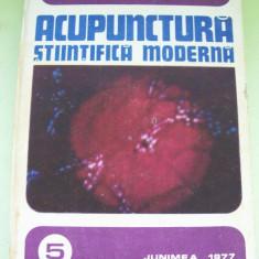 ACUPUNCTURA STIINTIFICA MODERNA IOAN FLORIN DUMITRESCU /DUMITRU CONSTANTIN - Carte tratamente naturiste