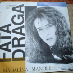 Madalina Manole Fata draga disc vinyl lp Muzica Pop electrecord usoara romaneasca slagare, VINIL