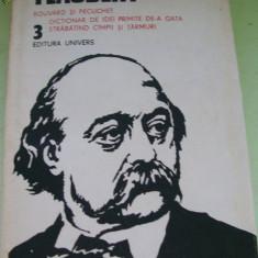 FLAUBERT OPERE 3 - Roman, Anul publicarii: 1984