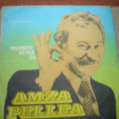 AMZA PELLEA momente vesele cu amza disc vinyl lp - Muzica soundtrack electrecord, VINIL