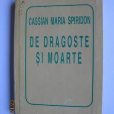 VOLUMUL DE VERSURI DE DRAGOSTE SI MOARTE CU AUTOGRAFUL AUTORULUI:CASSIAN MARIA SPIRIDON