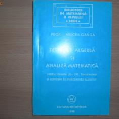 Teste de algebra si analiza matematica{clasele 11-12} Mircea Ganga,9,RM2
