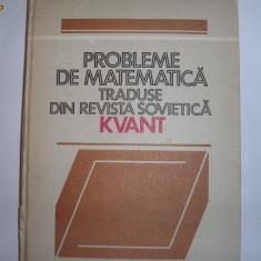 Probleme de matematica traduse din revista de matematica Kvant,, RF6/3, R7 - Revista scolara