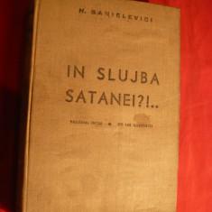 H.Sanielevici - In Slujba Satanei , vol1 Prima Ed. 1935