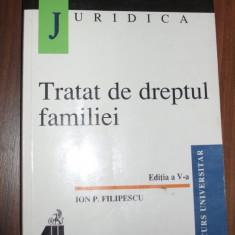 Tratat de dreptul familiei - Ion P Filipescu - Carte Dreptul familiei