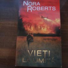 NORA ROBERTS -- VIETI LA LIMITA      vol ii