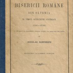 Nicolae Dobrescu - Istoria Bisericii Romane din Oltenia in timpul ocupatiei Austriece (1716-1739) - 1906 - Carti Istoria bisericii