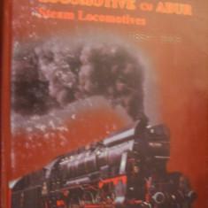 ROMANIA LOCOMOTIVE CU ABUR ( 1854 - 2003) -- album - Carti Transporturi
